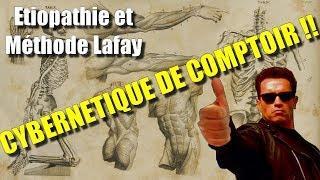 Etiopathie, Méthode Lafay et cybernétique de comptoir - Entretien avec Yann OLLIVIER (2)