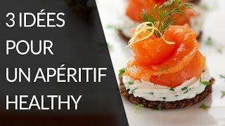 3 recettes pour un apéritif healthy