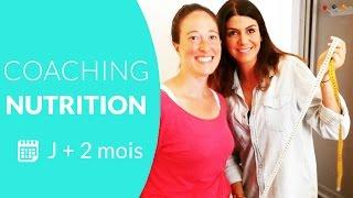 5eme Coaching Nutrition J+ 2 mois