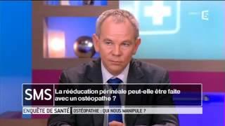 Ostéopathie - Enquête de santé - sur France5