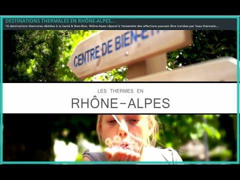 Destinations Thermales En Rhône Alpes