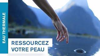 Ressourcez votre peau avec l'Eau Thermale des Alpes | Uriage