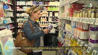 """Compléments alimentaires """"énergisants : que contiennent-ils ?"""