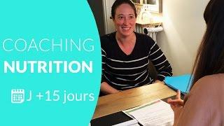 2eme Coaching Nutrition J+15