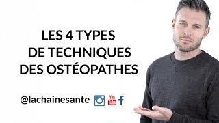 Les 4 Types de Techniques des Ostéopathes