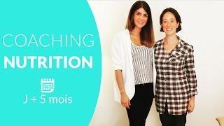 8ème Coaching Nutrition J+ 5 mois