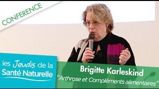 Brigitte Karleskind - Arthrose et compléments alimentaires