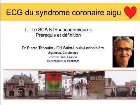 8a. ECG Du Syndrome Coronaire Aigu. Prérequis Et Définitions. Dr P. Taboulet (France)