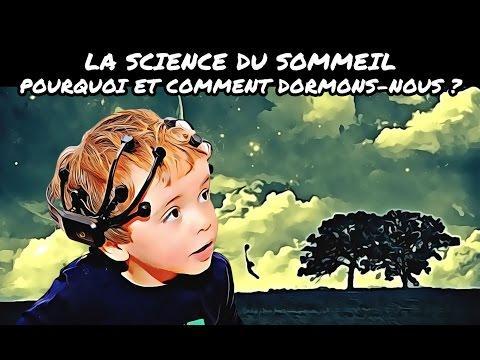 LA SCIENCE DU SOMMEIL - POURQUOI ET COMMENT DORMONS-NOUS ?