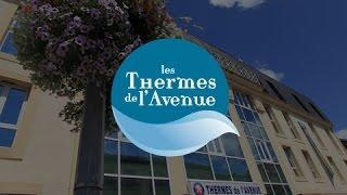 Les Thermes de l'Avenue à Dax... découvrez-nous !
