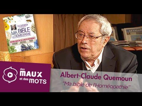 Albert-Claude Quemoun - Ma Bible De L'Homéopathie